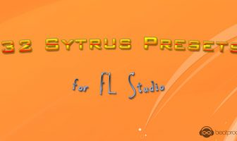 32 Sytrus Presets for FL Studio