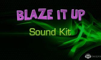 Blaze It Up Sound Kit
