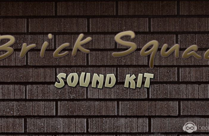 Brick Squad Sound Kit