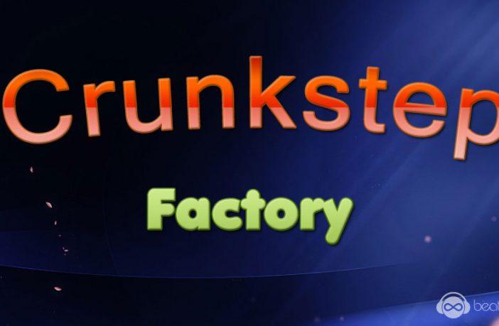 Crunkstep Factory