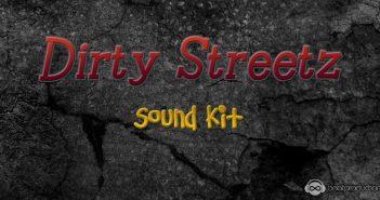 Dirty Streetz Sound Kit
