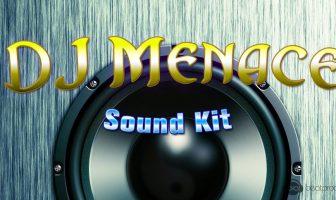 DJ Menace Sound Kit