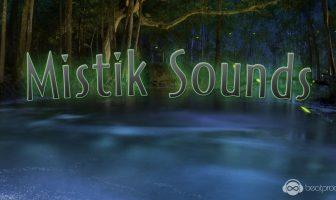 Mistik Sounds