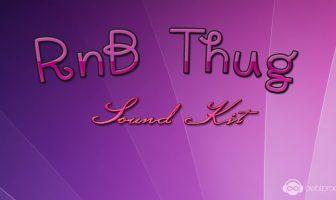 RnB Thug Sound Kit