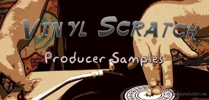 Vinyl Scratch Producer Samples