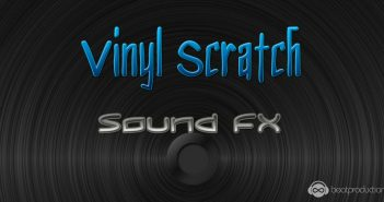 Vinyl Scratch Sound FX