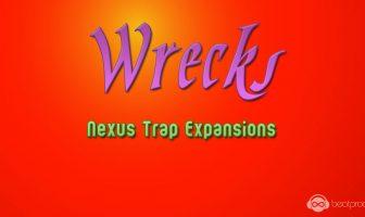 Wrecks Nexus Trap Expansions