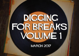 Digging For Breaks 01 (March 2017)