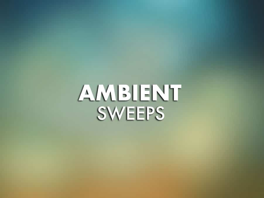 Ambient Sweeps Sample Pack