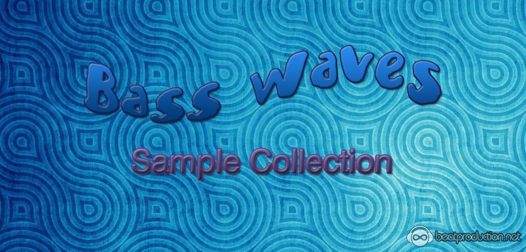 Bass Waves Sample Collection