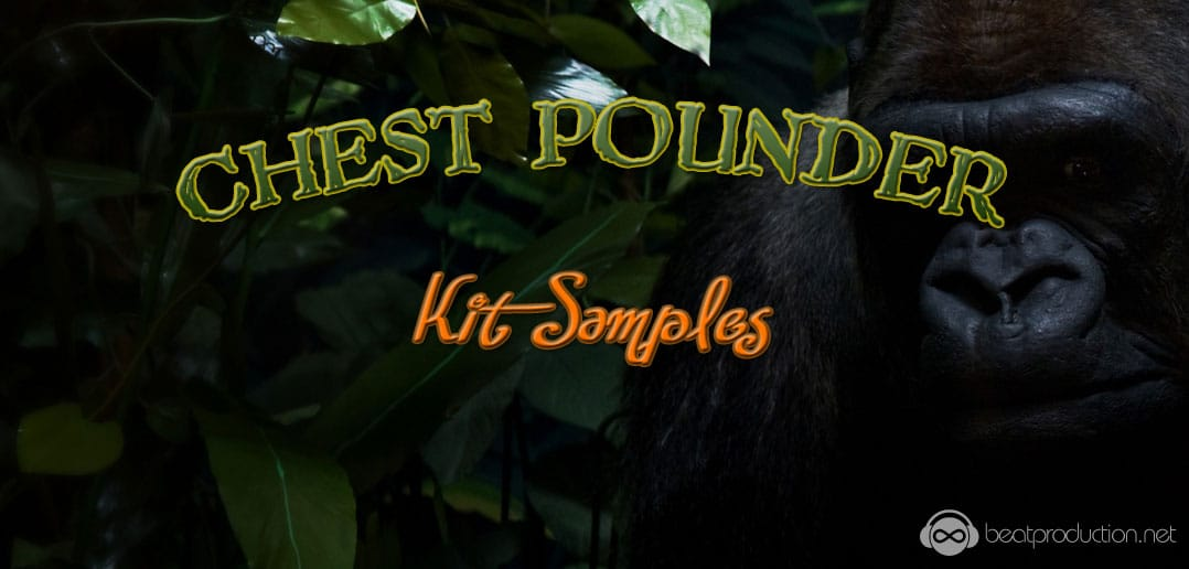 Chest Pounder Kit Samples