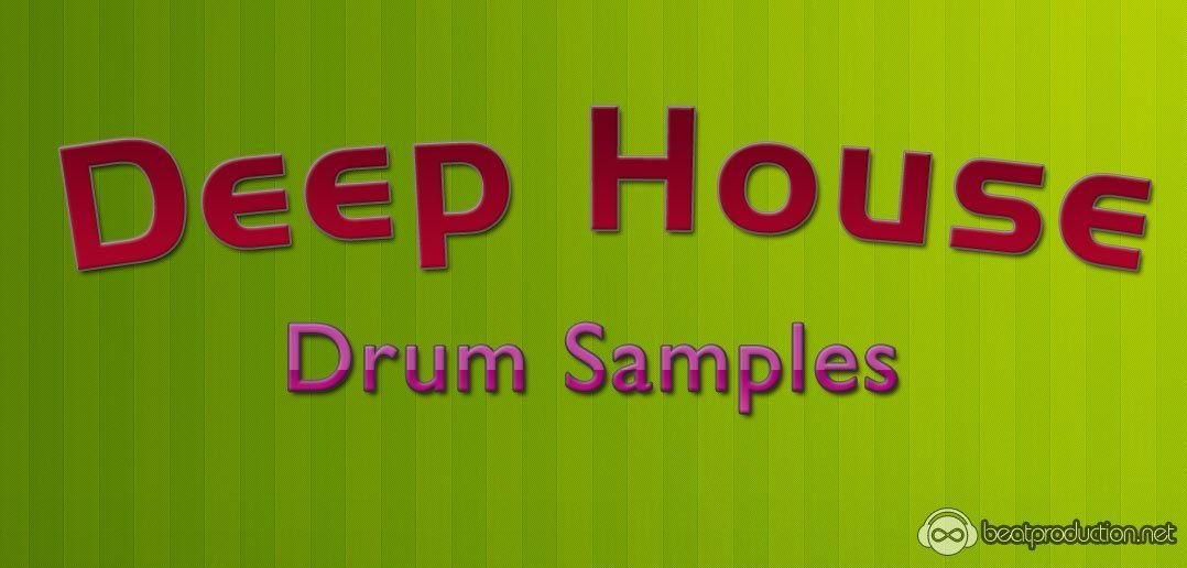 Deep House Drum Samples