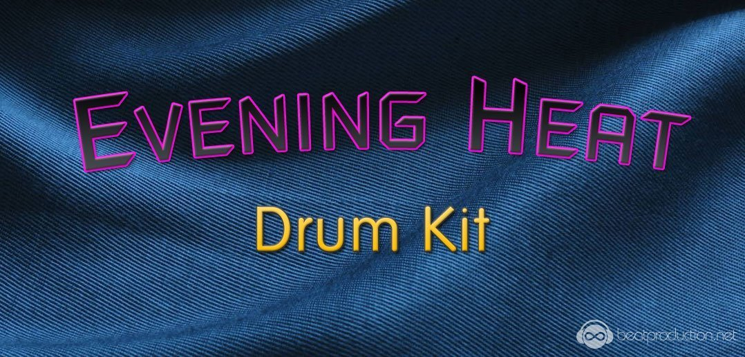 Evening Heat Drum Kit