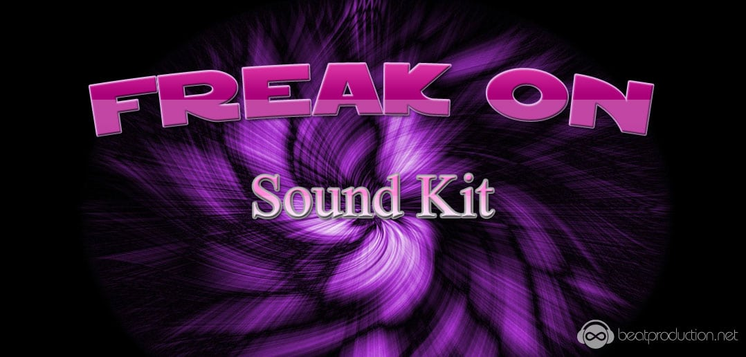 Freak On Sound Kit