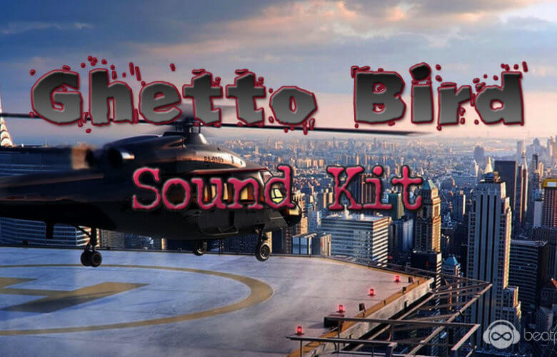 Ghetto Bird Sound Kit