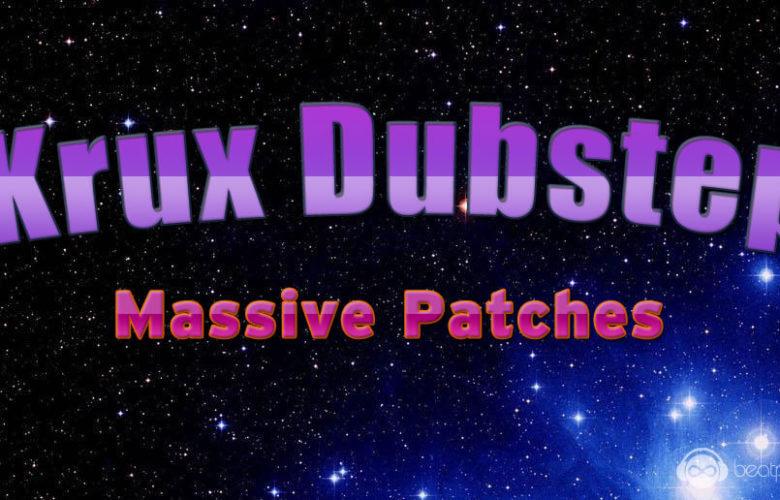 Krux Dubstep Massive Patches