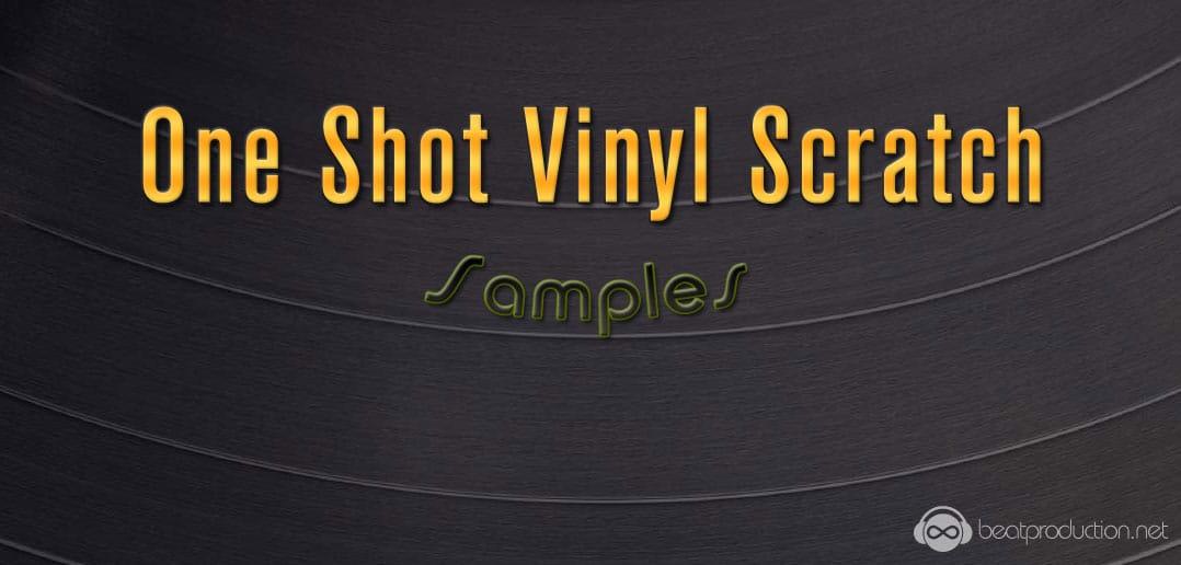One Shot Vinyl Scratch Samples