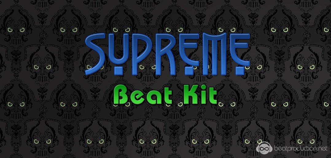 Supreme Beat Kit