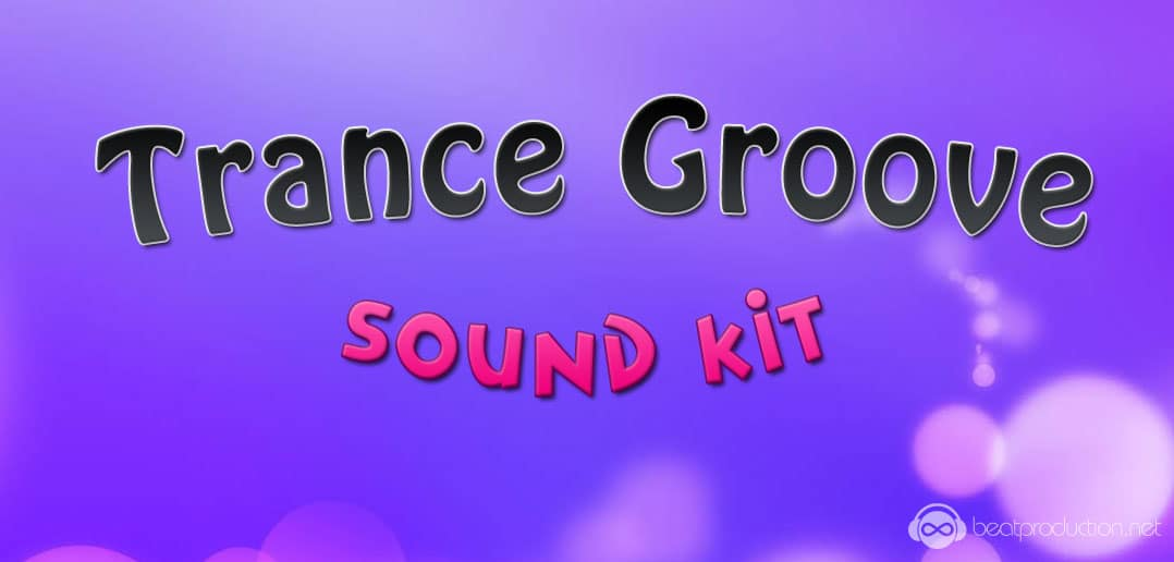 Trance Groove Sound Kit