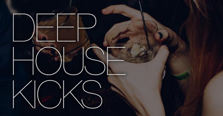 Deep House Kicks