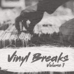 Vinyl Breaks Volume 1