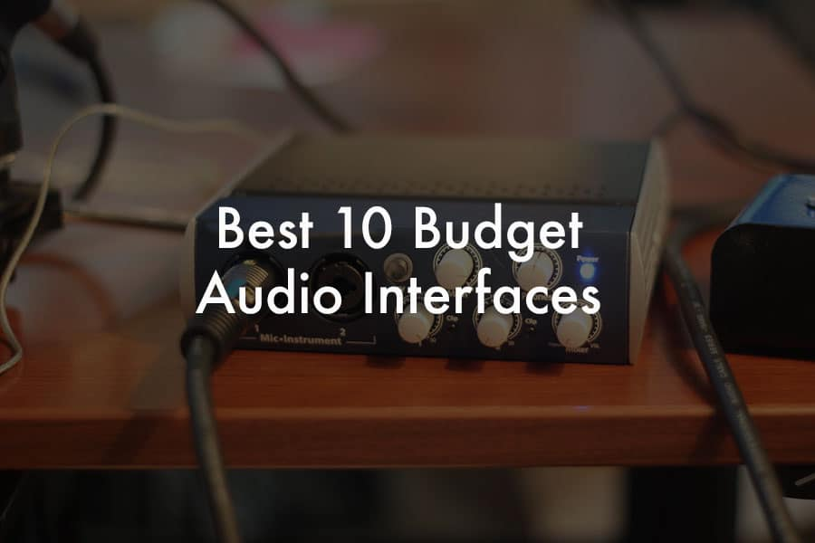 Budget Audio Interfaces