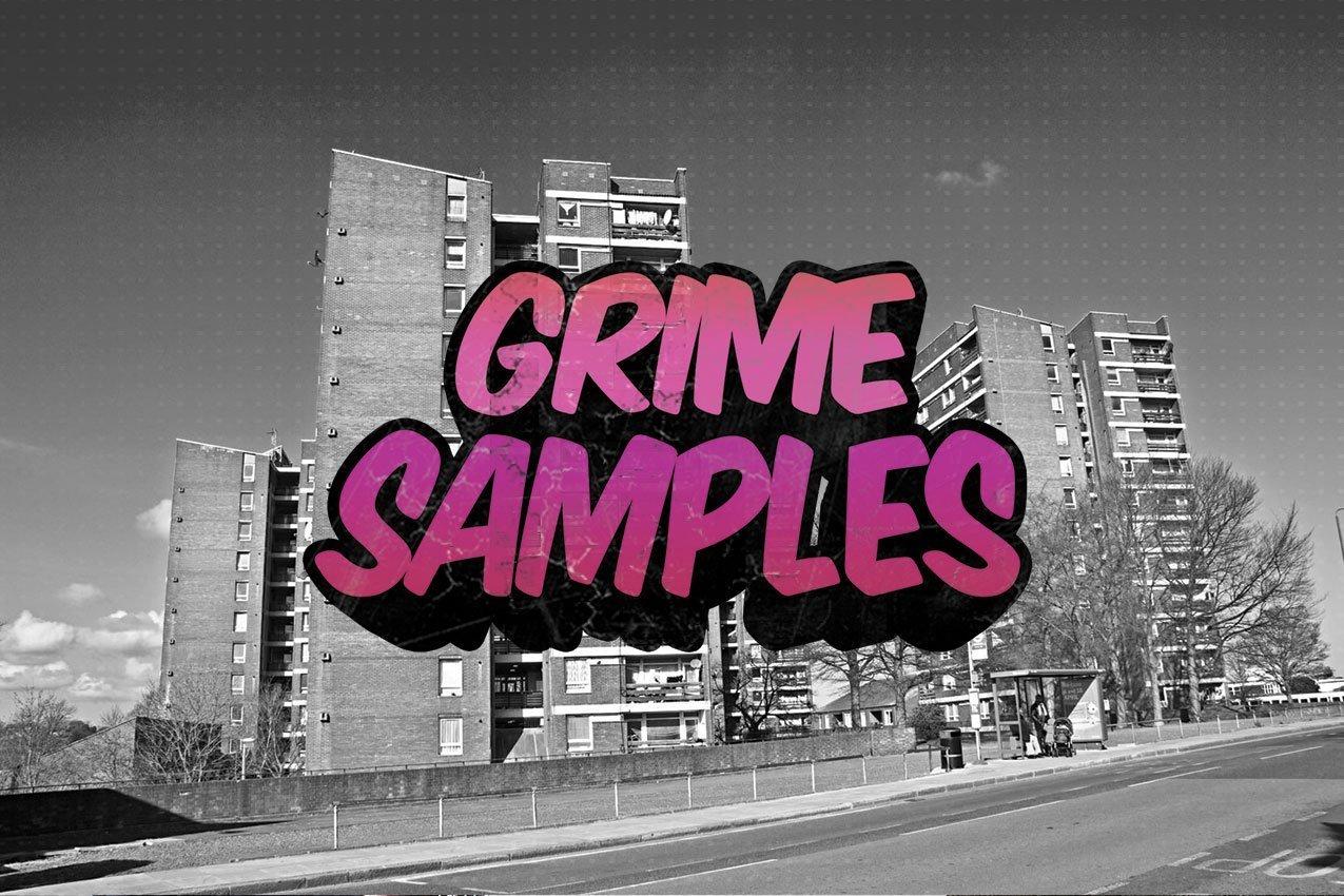 Grime Samples