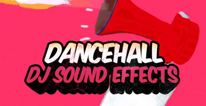Dancehall DJ Sound Effects
