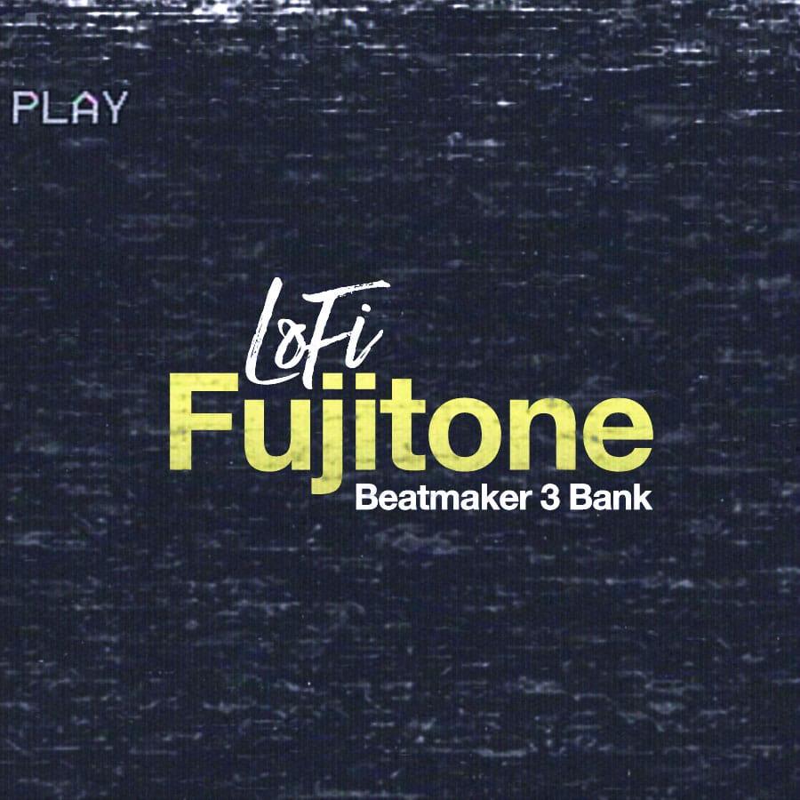 LoFi Fujitone (Beatmaker 3 Bank)