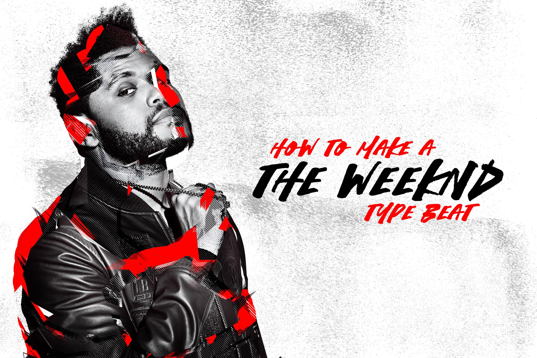 Weeknd Type Beat