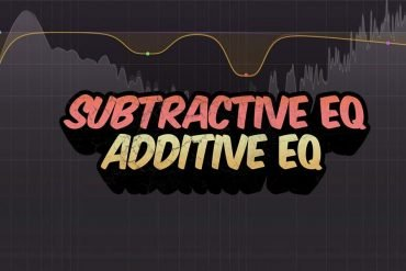 Subtractive EQ vs Additive EQ