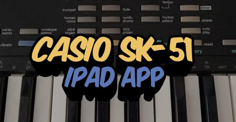 Casio SK 51 iPad App