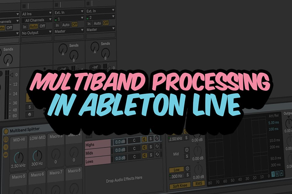 Multiband Processing in Ableton Live