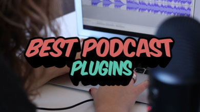 Best Podcast Plugins