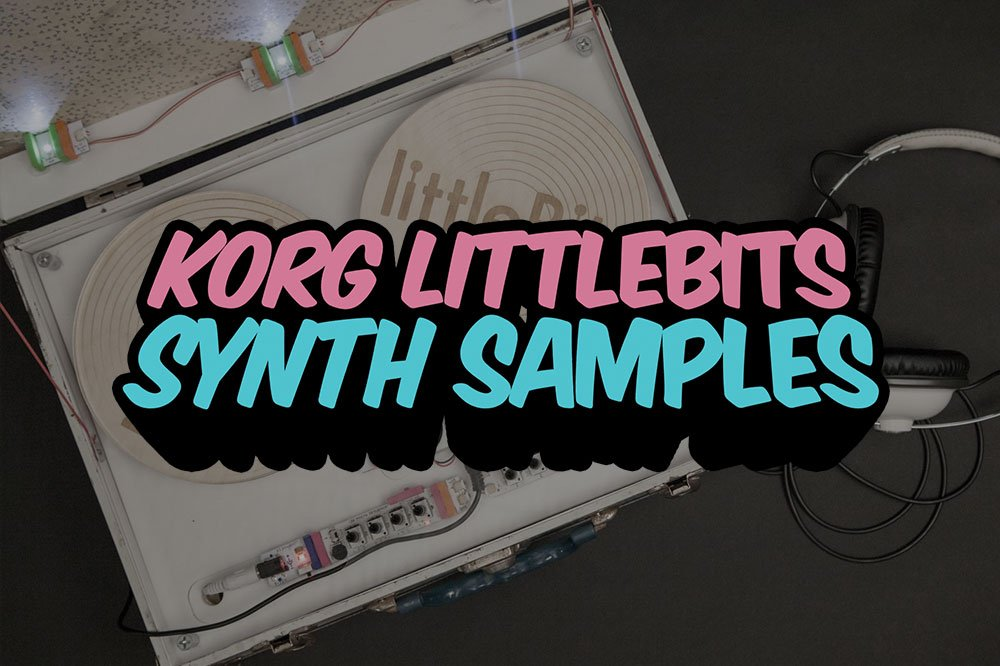 Korg littleBits Synth Samples