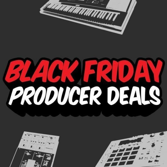 Black Friday Producer Deals